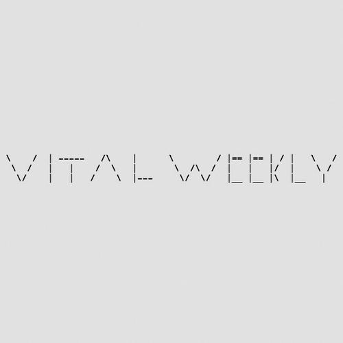 Vital Weekly