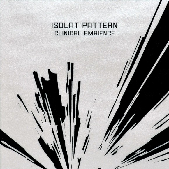 "Isolat Pattern ""Clinical Ambience"""