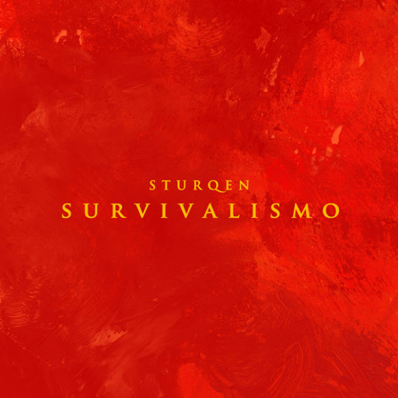 "Sturqen ""Survivalismo"""